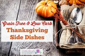 thanksgiving side dishes low carb and grain free holistically