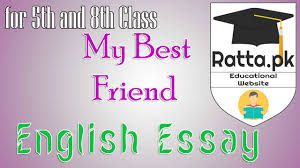 My Best Friend English Essay for  th and  th Class   Ratta pk Ratta pk My Best Friend English Essay for  th and  th Class