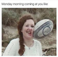 Monday School Meme - the round up accurate school memes all students will understand