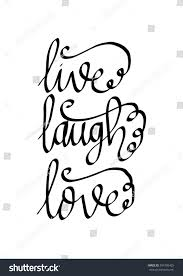 live laugh love hand lettered quote stock vector 594705425