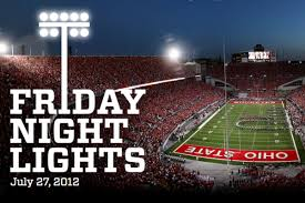 friday night lights ohio what is friday night lights a guide to ohio state s recruiting