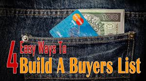 building a buyers list 4 easy ways to build a buyers list list