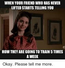 Please Tell Me More Meme - 25 best memes about please tell me more please tell me more memes