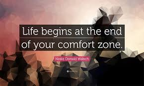 Life Begins When You Step Out Of Your Comfort Zone Wizzora