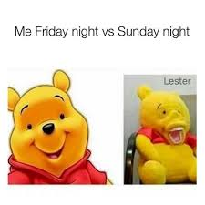Friday Night Meme - me friday night vs sunday night meme xyz