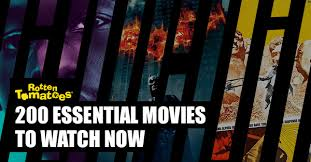 200 essential movies to watch now u003c u003c rotten tomatoes u2013 movie and