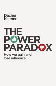 the power paradox the surprising and sobering science of how we