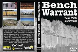 Active Bench Warrant Bench Warrant 2 Less Talk More Trains Youtube