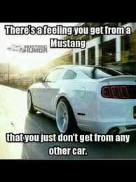 mustang car quotes pin by deanie wesebaum spurlock gebhard on car quotes