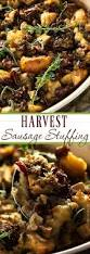 italian sausage stuffing recipes for thanksgiving harvest sausage stuffing with pecans and cranberries the chunky chef