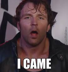 Dean Ambrose Memes - dean ambrose came by miguelmymusic meme center