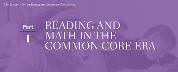 reading and math in the common core era
