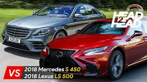 lexus ls400 vs audi a8 2018 lexus ls 500 vs mercedes s 450 lexus ready to overthrow