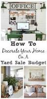How To Decorate Your Home On A Budget How To Decorate Your Home On A Yard Sale Budget My Creative Days