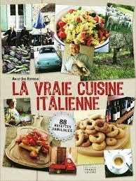 cuisine italienne recettes la vraie cuisine italienne an et jos expeels livre loisirs