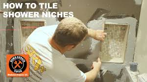 tiling a shower niche step by step by home repair tutor youtube
