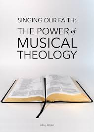 contemporary thanksgiving songs singing our faith the power of musical theology ashley danyew