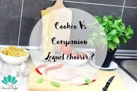 cuisinez v cookeo vs companion ai je craqué l accro du budget