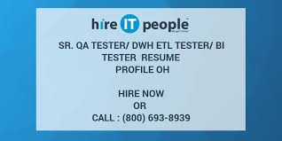 Sample Etl Testing Resume by Sr Qa Tester Dwh Etl Tester Bi Tester Resume Profile Oh Hire It