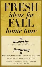 fresh ideas for fall home tour zdesign at home fresh ideas for fall home tour hosted by zdesign at home citrine living