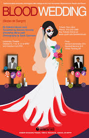 Csudh Map Blood Wedding U0027 Opens The Theatre Season With Deadly Dance Of Love