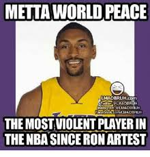 Metta World Peace Meme - metta world peace lmaobruhcom tviitter lmaobruh instagram