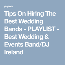 wedding band playlist tips on hiring the best wedding bands playlist best wedding