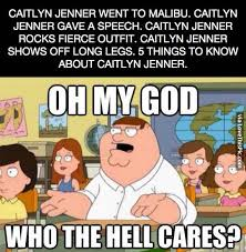 Who Cares Meme - who cares about caitlyn jenner funny memes cartoons meme lol family