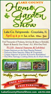 lake county home u0026 garden show tickets sat apr 29 2017 at 10 00