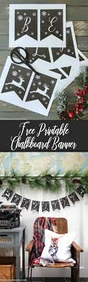 printable believe banner faux chalkboard free printable christmas banner the happy housie