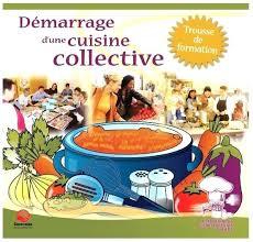 responsable cuisine formation cuisine collective formation responsable cuisine
