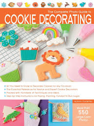 the complete photo guide to cookie decorating autumn carpenter