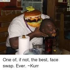 Best Meme Faces - one of if not the best face swap ever kurr meme on esmemes com