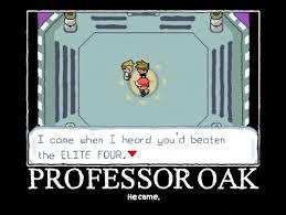 Professor Oak Meme - pokemon meme professor oak