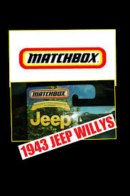 matchbox jeep willys matchbox jeep anniversary 1943 jeep willys youtube
