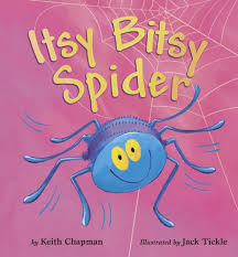 itsy bitsy spider keith chapman tickle 9781589258136