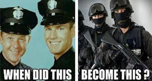 Swat Meme - monday s meme not the cops we used to know absolute rights