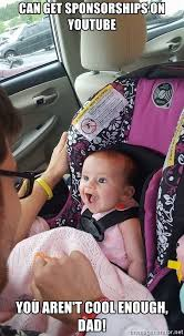 Laughing Baby Meme - can get sponsorships on youtube you aren t cool enough dad