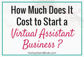 how much does it cost how much does it cost to start a assistant business