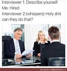 Job Interview Meme - best 25 job interview funny ideas on pinterest funny interview
