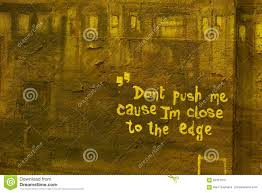 colors close to yellow dont push me cause i u0027m close to the edge stock photo image 62357375