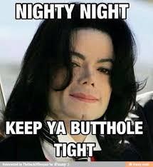 Nighty Night Meme - sweet dreams meme 28 images sweet dreams quickmeme 25 best