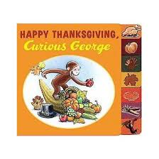 happy thanksgiving curious george curious george board by by