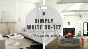 simply white oc 117 u2013 benjamin moore color of the year 2016 rowe