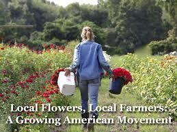 local florists local flowers local farmers a growing american movement