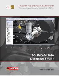 solidcam 2010 milling user guide machining software