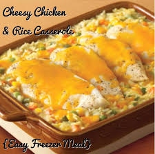 cheesy chicken u0026 rice casserole easy freezer meal recipe