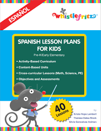 Spanish For House by Spanish Lesson Plans For Kids English And Spanish Edition