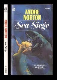 siege andre 75695 andre norton sea siege cover by jeff jones c 1962 1969