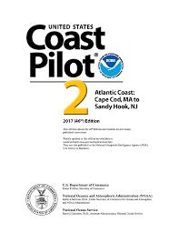 us coast pilot 2 46th edition 2017 atlantic coast ma to ny